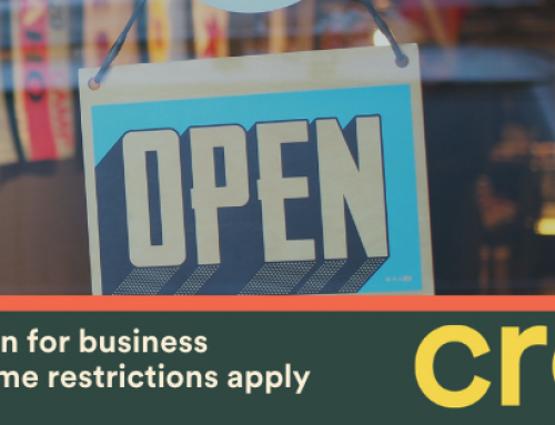 Open for Business *Some Restrictions Apply