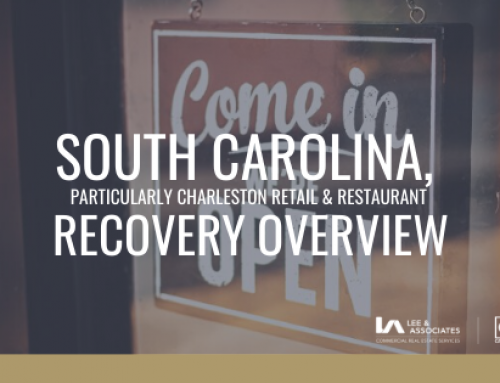 A South Carolina, particularly Charleston Retail and Restaurant Recovery Overview